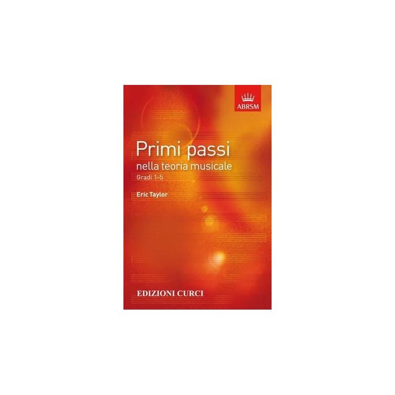 Eric Taylor - Primi Passi nella Teoria Musicale Gradi 1-5